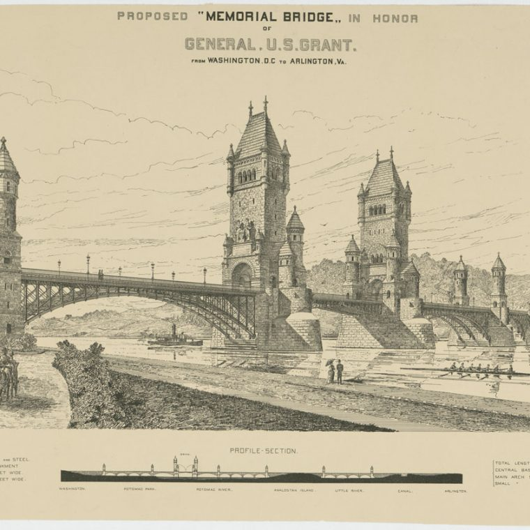 Proposed Memorial Bridge in Honor of General U.S. Grant by Smithmeyer & Pelz, 1887. The proposed site was roughly the same as the current site of the Memorial Bridge. Library of Congress, Prints and Photographs Division, LC-DIG-ppmsca-31532.