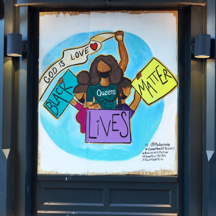 Gallery Place Murals 15: Black Lives Matter/God Is Love, by Kimeko Robinson